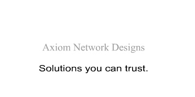 Axiom: Solutions you can trust